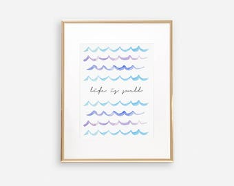 INSTANT DOWNLOAD, Life is Swell Art Print, Watercolor Wave Print, Nursery Wall Art, Wave Art, Wave Painting, Watercolor Wave, Surf Nursery