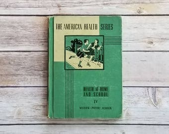 The American Health Series Health And Home And School IV 1940s School Book Personal Cleanliness School Book Health Kids Emerald Green Book
