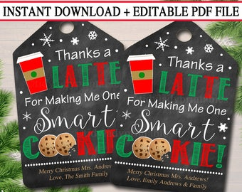 EDITABLE Gift Tags, Thanks a Latte Gift Tags, Christmas Thanks a Latte Gift Card Holder, Printable Holiday Teacher Gifts, INSTANT DOWNLOAD