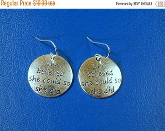 SALE She Believed she could so she did  Earrings French Wire Back