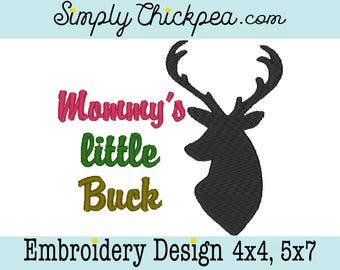 Embroidery Design - Mommy's Little Buck - Deer Hunter - Saying - For 4x4 and 5x7 Hoops