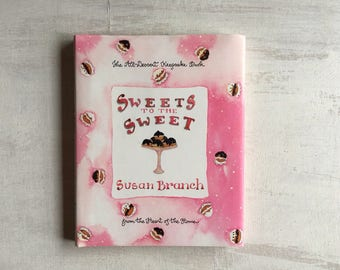 Susan Branch Sweets to the Sweet Dessert Keepsake Book