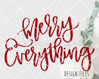 Hand lettered merry everything | Calligraphy | SVG | DXF | file | clip art | instant download