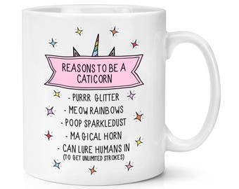 Reasons To Be A Caticorn 10oz Mug Cup