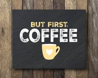 But First Coffee - Yellow Kitchen Art - But First Coffee Printable - Coffee Chalkboard Print - Coffee Art Print - Kitchen Printables