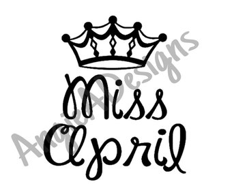 Miss April with Crown SVG