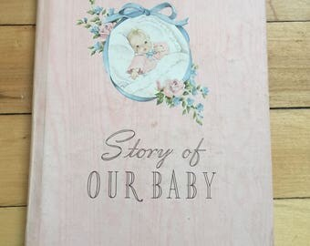 Vintage 1940s USED Story of Our Baby Memory Record Book!