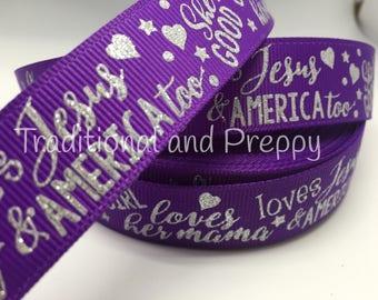 "3 yadrs 7/8"" Loves Jesus America Mom glitter grosgrain on purple"