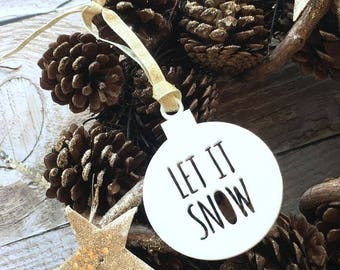 Let It Snow White Acrylic Bauble