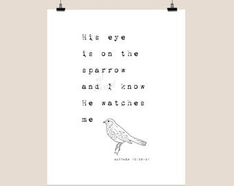 His eye is on the sparrow - inspirational - minimalist print - christian art - vintage typewriter art - typography print - pen and ink art