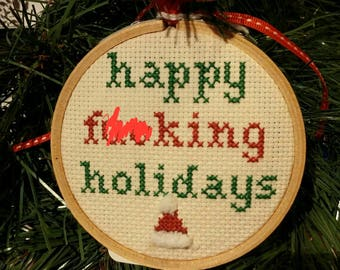 MATURE Happy Holidays Cross Stitch Christmas Ornament!  Make your xmas tree slightly inappropriate for the whole family!  A great gift!