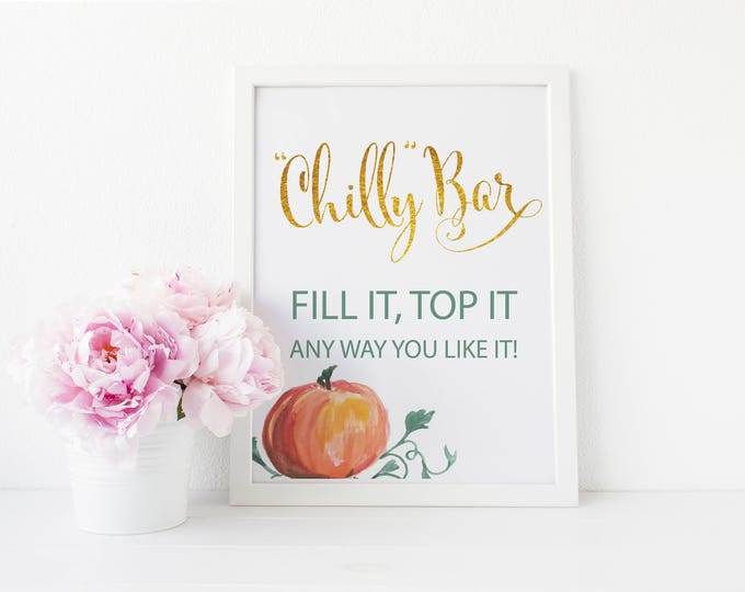 "Chilly Bar Sign 8x10""  // Chili Bar Sign // Pumpkin Sign // Gold Glitter // Orange // Fall // Floral // Made to Match our MALIBU COLLECTION"