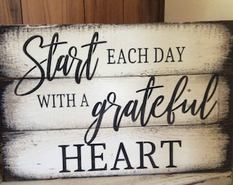 Start each day with a grateful heart pallet wood sign