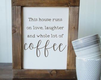 This house runs on love, laughter, and coffee/coffee bar/calligraphy wall art/canvas print/canvas wall art