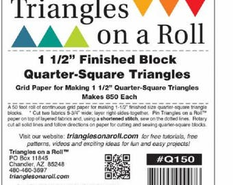 """Triangles On A Roll 1 1/2"""" Finished Block Quarter Square Triangles  #QRQ150"""