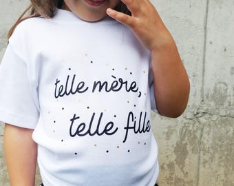 Tshirt printed for kids - like mother like daughter in french - mommy and me duo