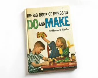 Big Book of Things to Do and Make - Helen Jill Fletcher, 1960s crafts for kids book