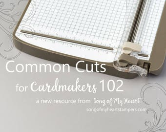 Common Cuts for Cardmakers 102: Instant Digital Download cardmaking classes to go for stampers, papercrafters, beginners, newbies, advanced