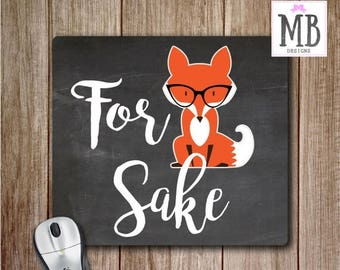 SUMMER SALE-30% OFF For Fox Sake Mouse Pad, Mouse pad, Office Accessories, Fox Desk Accessories, Gift for Her, Mouse Pads