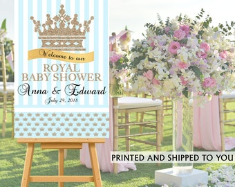 Royal Prince Party Welcome Sign - Welcome to the Party Sign, Royal Baby Shower Welcome Sign, Foam Board Welcome Sign, Printed Welcome Sign