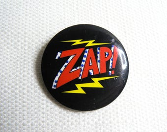 Vintage 90s Zap! Pin / Button / Badge (Date Stamped 1996)