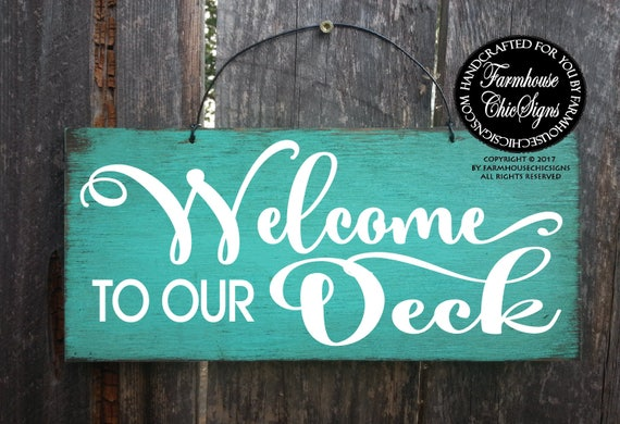 Deck Welcome Sign