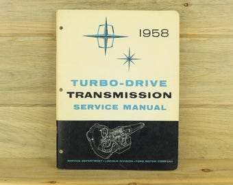 1958 Lincoln Turbo Drive Transmission Service Manual, Auto Manual, Car Repair Cosmopolitan, Car Manual 18-12