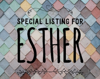 Special listing for esther