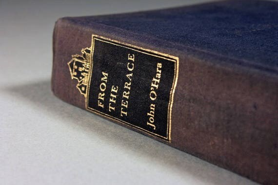 1958 Hardcover Book, From The Terrace, John O'Hara, Novel, Fiction, Literature