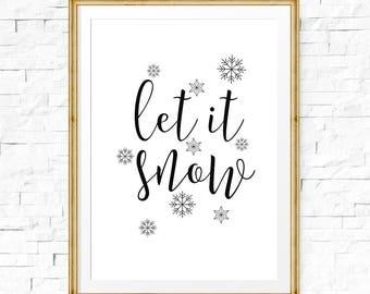 Holiday printable wall art, Let it snow sign, Print download, Christmas prints, Snow print, Christmas decor, Winter art print