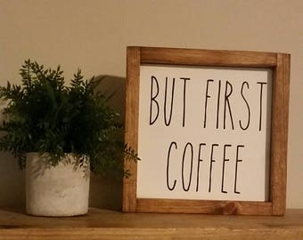 Rae Dunn Sign, Rae Dunn Coffee, Rae Dunn Coffee Sign, Coffee Sign, But First Coffee Sign, Rae Dunn Inspired