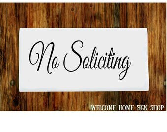 No Soliciting Vinyl Decal, No Soliciting Sign, front door sign, front door sticker, entryway