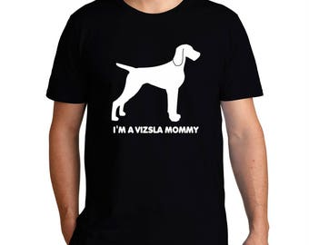 I'M A Vizsla Mommy T-Shirt