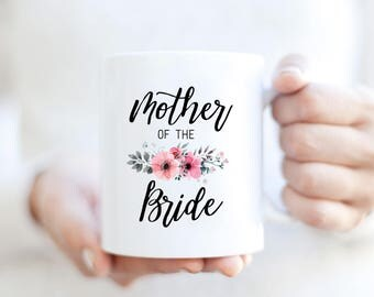 Mother of the Bride mug | Mother of the Bride gift | Wedding Party mug | Gift for wedding party | Gift for Mom | Gift for Mother