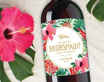 Bride Tribe Wine Label, Will you be my Bridesmaid Proposal, Be My Maid of Honor, Tropical Bridesmaid Ask, Destination Wedding Bridesmaid Ask