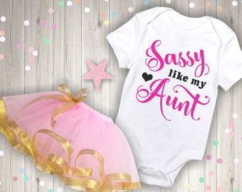 Sassy Like My Aunt Funny Newborn Baby Girl Boy Toddler Clothes Rompers Baby Shower Birthday Gift Idea Coming Home Tee Shirt Niece