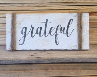 Reclaimed Wood Grateful Sign