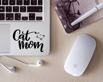 Cat Mom Decal, Cat Lover Gift, Cat Decal, Cat Sticker, Pet Decal, YETI Decal, Laptop Decal, Laptop Sticker, Car Sticker, Vinyl Sticker