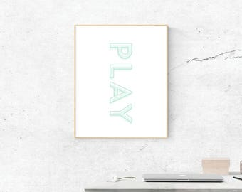 Play, Digital Print, Play Art, PlayArt, Digital Download, Playr Wall Art, Wall Prints, Printable Art