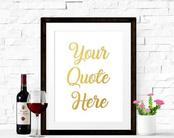 Your Custom Quote Bespoke Personalised Real Foil Print Gold, Silver Rose New Home Gift Typography WORD ART Valentines Gift