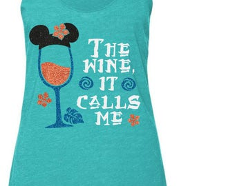 The Wine, It Calls Me - Moana Inspired Magicaly Glitter Shirt - Epcot Food and Wine Festival