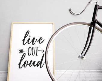 Encouragement Gift Live Out Loud | Quotes About Life, Life Quote Sign, Success Quotes, Inspiring Saying, Words of Wisdom, Living Quotes