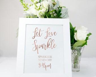 Sparkler Send Off Sign in Rose Gold Foil, Elegant, Rustic, Send Off, Wedding Sign