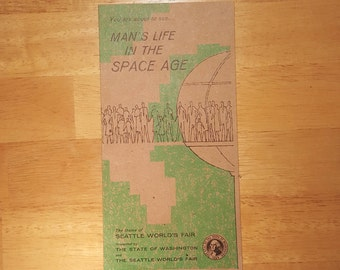 Brochure from the 1962 Seattle World's Fair- Man's Life In The Space Age (featuring The Bubbleator)