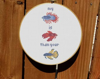 My Betta is Betta Than Your Betta Cross Stitch Pattern