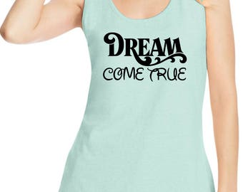Disney Cruise inspired Dream Come True women's tank top 42wt