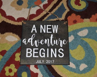 A New Adventure Begins - Pregnancy Announcement or Engagement Photo Prop. Solid Wood Hand painted Sign - Custom Date! Tell the world!