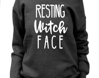 Resting Witch Face Sweatshirt. Resting Witch Face Slouchy. Women's Halloween Sweatshirt. Funny Witch Shirt. Halloween Party Sweatshirt