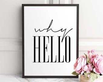 Why Hello, Why Hello print, Why Hello Poster, Hallway Art, Affiche Scandinave, Hallway Prints, Entrance Sign, Scandinavian Print, Scandi Art