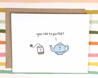You Like to ParTEA? Birthday Card